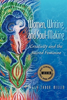 Women, Writing, and Soul-Making: Creativity and th...
