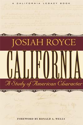 California: A Study of American Character : From t...