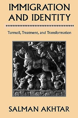 Immigration and Identity: Turmoil, Treatment, and ...