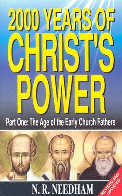 2,000 Years of Christ's Power, Part One: The Age o...