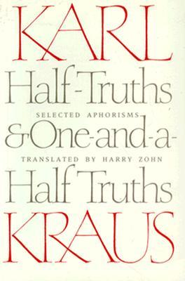 Half-Truths and One-and-a-Half Truths: Selected Ap...
