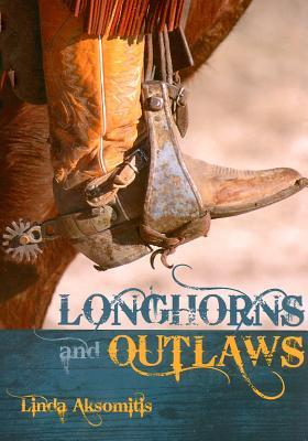 Longhorns and Outlaws