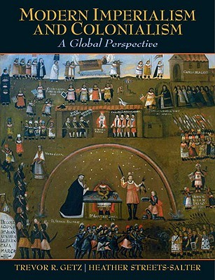Modern Imperialism and Colonialism: A Global Persp...