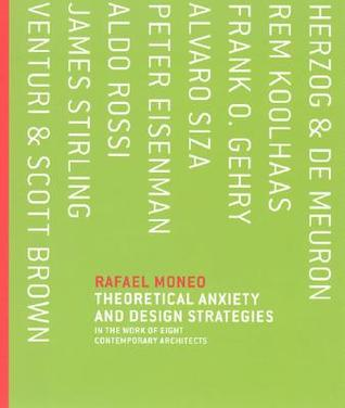 Theoretical Anxiety and Design Strategies in the W...