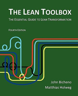 The Lean Toolbox: The Essential Guide to Lean Tran...