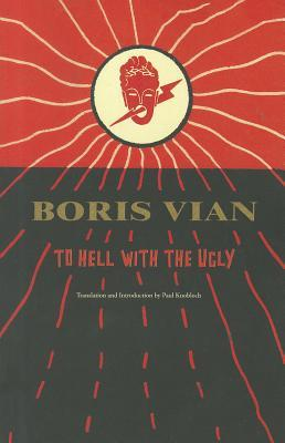 To Hell with the Ugly: Et on Tuera Tous Les Affreu...
