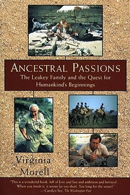 Ancestral Passions: The Leakey Family and the Ques...