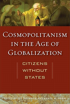 Cosmopolitanism in the Age of Globalization: Citiz...