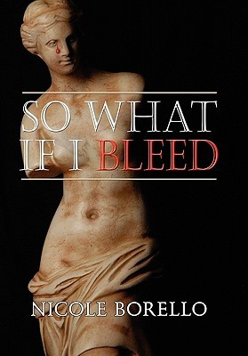 So What If I Bleed