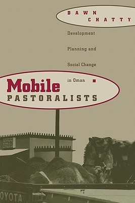 Mobile Pastoralists: Development Planning and Soci...