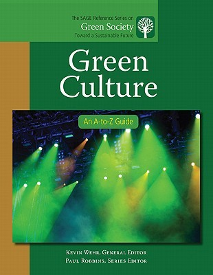 Green Culture: An A-To-Z Guide