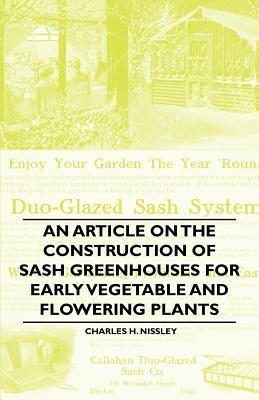 An Article on the Construction of Sash Greenhouses...
