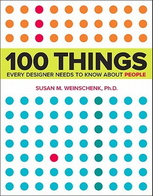 100 Things Every Designer Needs to Know about Peop...