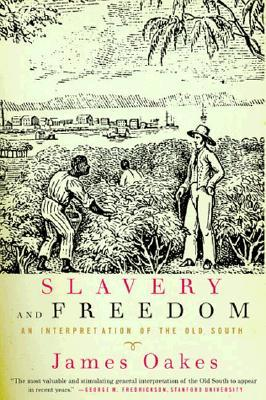 Slavery and Freedom: An Interpretation of the Old ...