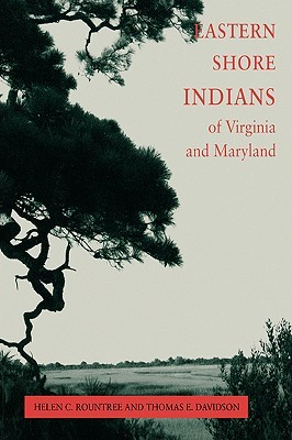 Eastern Shore Indians of Virginia and Maryland Eas...
