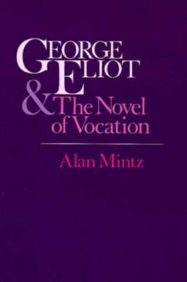 George Eliot and the Novel of Vocation