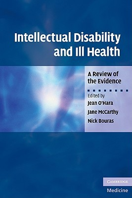 Intellectual Disability and Ill Health: A Review o...