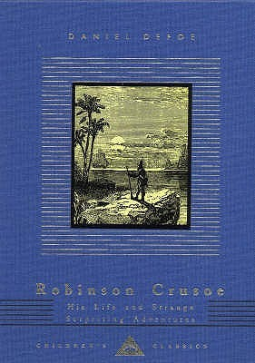 Robinson Crusoe: His Life and Strange Surprising A...