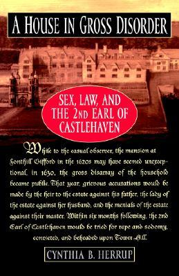A House in Gross Disorder: Sex, Law, and the 2nd E...