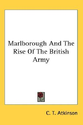 Marlborough and the Rise of the British Army