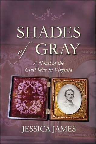 Shades of Gray: A Novel of the Civil War in Virgin...