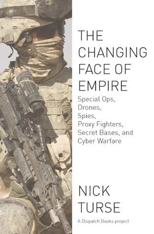 The Changing Face of Empire: Special Ops, Drones, ...