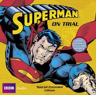 Superman On Trial (Special Extended Edition)