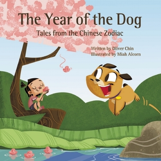 The Year of the Dog: Tales from the Chinese Zodiac...
