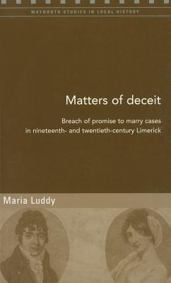 Matters of Deceit: Breach of Promise to Marry Case...