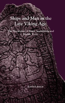 Ships and Men in the Late Viking Age: The Vocabula...