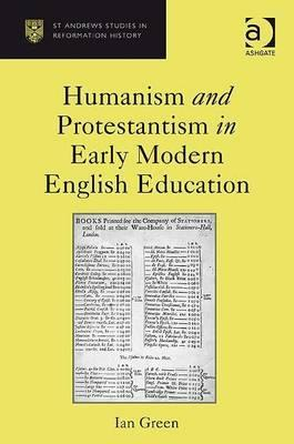 Humanism and Protestantism in Early Modern English...