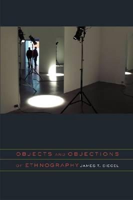 Objects and Objections of Ethnography