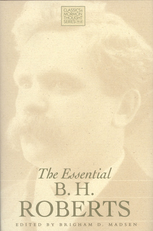 The Essential B. H. Roberts