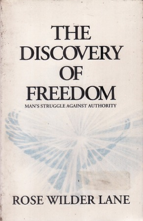 The Discovery of Freedom: Man's Struggle Against A...