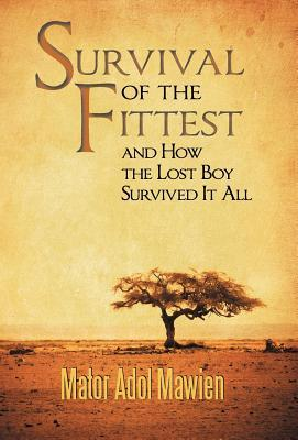 Survival of the Fittest and How the Lost Boy Survi...