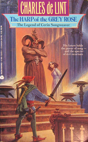 The Harp of the Grey Rose: The Legend Of Cerin Son...