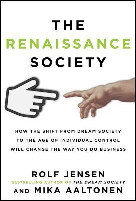 The Renaissance Society: How the Shift from Dream ...