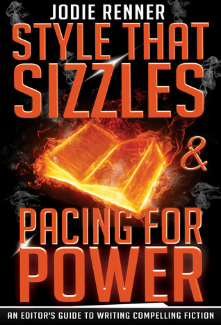 Style That Sizzles & Pacing for Power: An Editor's...