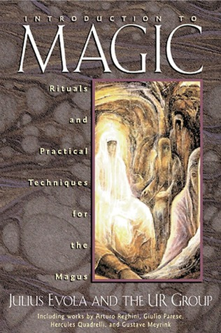 Introduction to Magic: Rituals and Practical Techn...