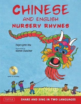 Chinese and English Nursery Rhymes: Share and Sing...