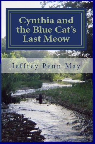 Cynthia and the Blue Cat's Last Meow