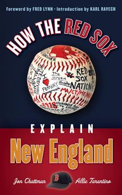 How the Red Sox Explain New England