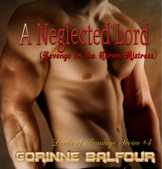 A Neglected Lord: Revenge on the Harem Mistress