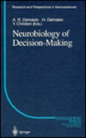 Neurobiology of Decision Making