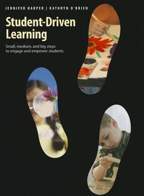 Student-Driven Learning: Small, Medium, and Big St...
