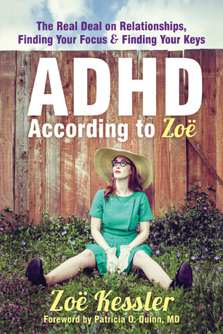 ADHD According to Zoë: The Real Deal on Relations...