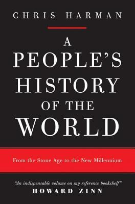 A People's History of the World: From the Stone Ag...