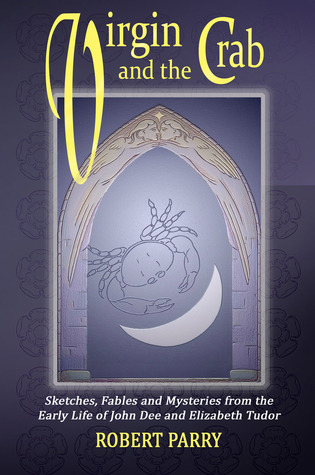 Virgin And The Crab: Sketches, Fables And Mysterie...
