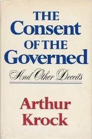 Consent of the Governed and Other Deceits