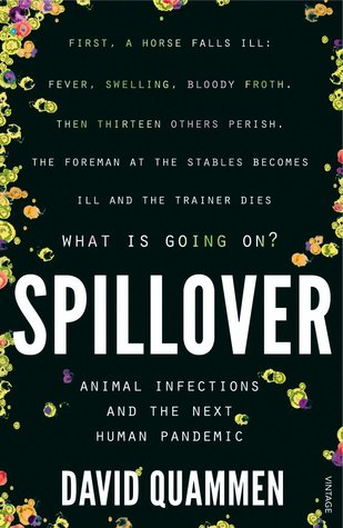Spillover: Emerging Diseases, Animal Hosts, and th...